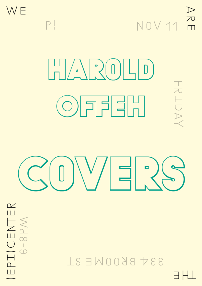 P!, Harold Offeh Designed by the London-based design practice Julia