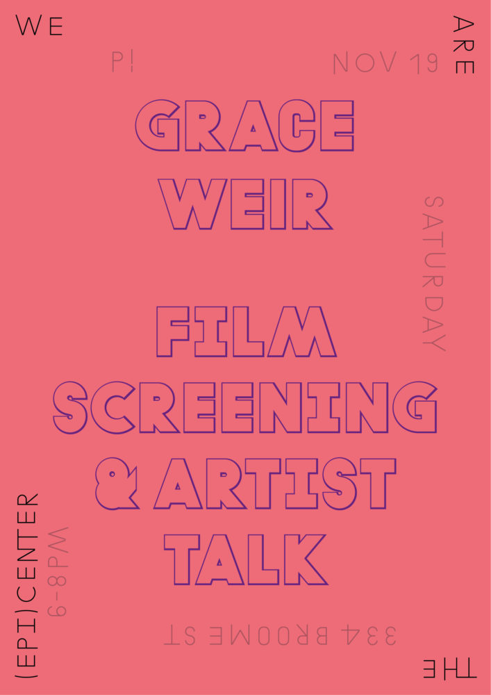 P!, Grace Weir Poster Designed by the London-based design practice Julia