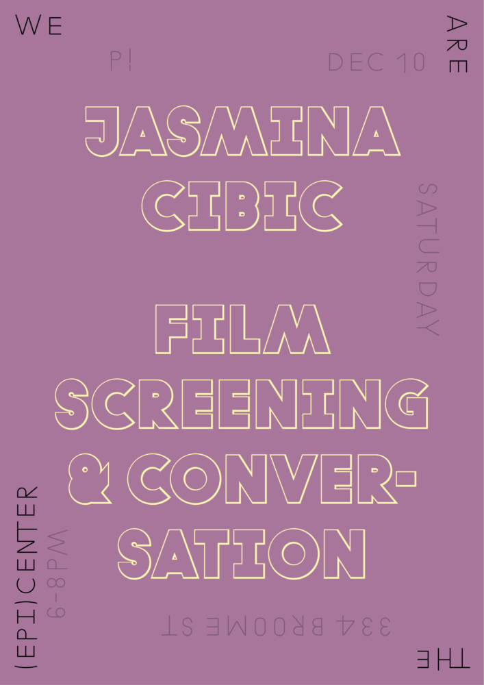 P!, Jasmina Cibic Poster Designed by the London-based design practice Julia